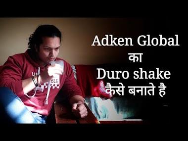 How to make Adken Global Duro Shake   Proper and Perfect review   Prashant Sharma