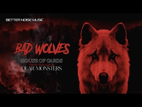 House of Cards Lyrics - Bad Wolves (Official Lyric Video)
