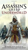 Assassin's Creed: Underworld - Oliver Bowden