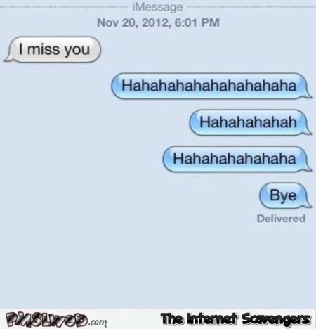 I Miss You Funny Text To Ex Pmslweb