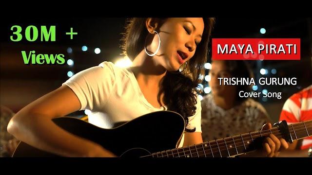 Maya Pirati Lyrics - Trishna Gurung