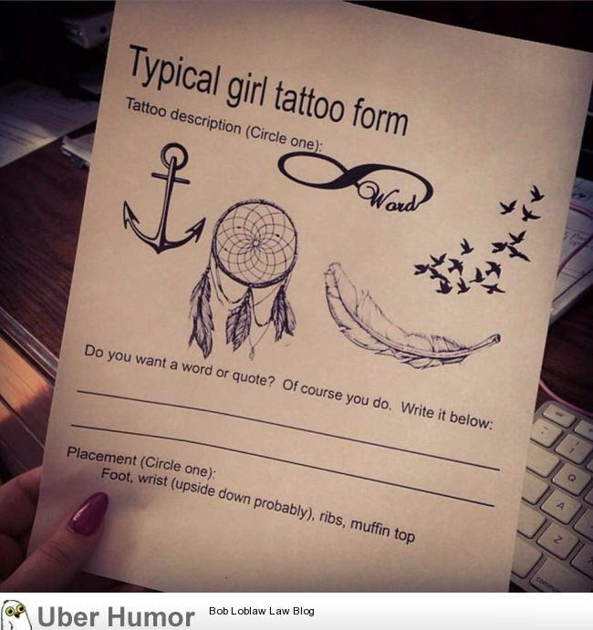 Typical Girl Tattoo Form Funny Pictures Quotes Pics Photos