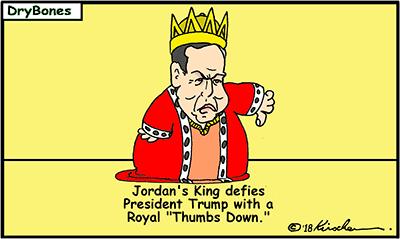Dry Bones cartoon, Jordan, peace, Gaza, Palestinian Arabs, Trump, PLO, Abdullah, Netanyahu, Bibi, Hamas,  border=