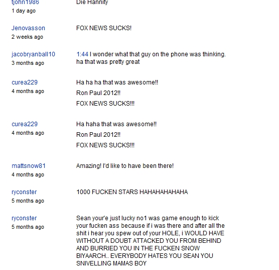 Comments left by Ron Paul Supporters on video showing talk show host Sean Hannity being chased by an angry mob of Ron Paul Supporters