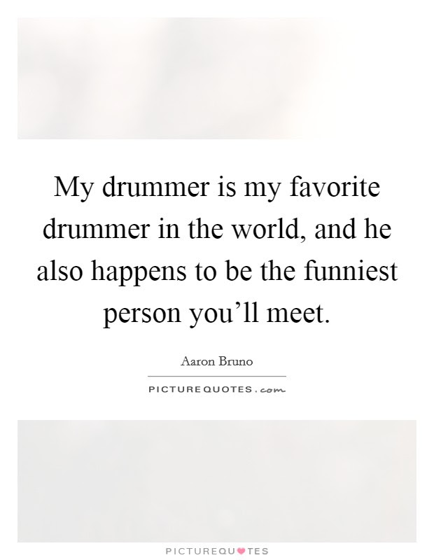 My Favorite Person Quotes Sayings My Favorite Person Picture Quotes