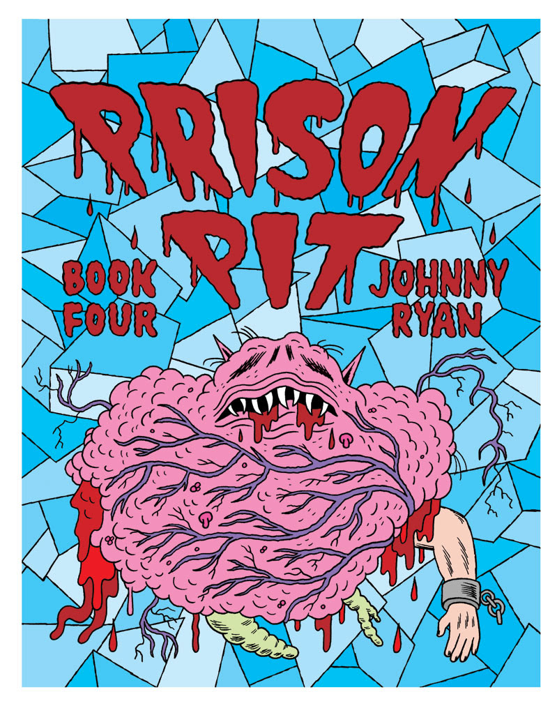 Johnny Ryan - Prison Pit Issue 4 Cover
