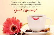 Good Morning My Love Wishes & Images for Lovers
