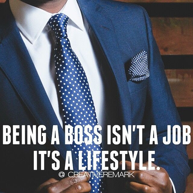 Being A Boss Isnt A Job Its A Lifestyle Pictures Photos And