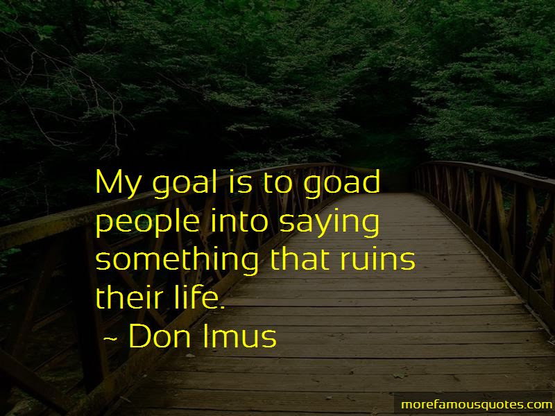 Don Imus Quotes Top 11 Famous Quotes By Don Imus