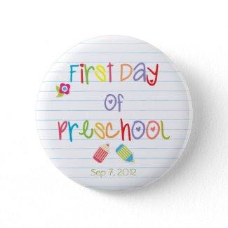 First Day of Preschool Button