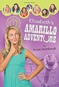 Elizabeth's Amarillo Adventure by Renae Brumbaugh