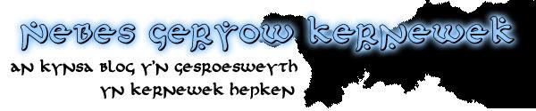 Nebes Geryow Kernewek