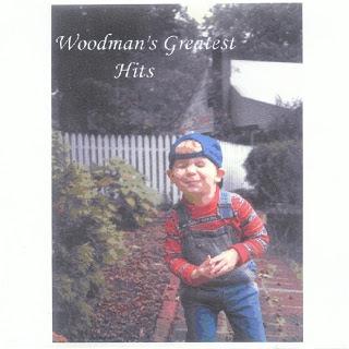Woodman's Greatest Hits