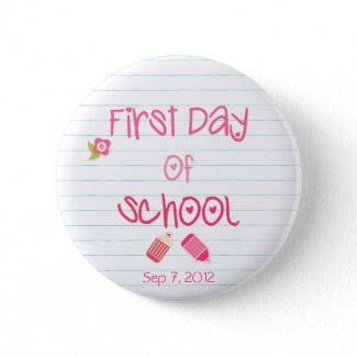 First Day of School Button