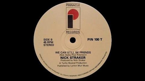 Nick Straker We Can Still Be Friends Lyrics