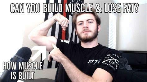 muscle  built   lose fat  gain muscle