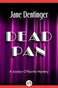 Dead Pan by Jane Dentinger