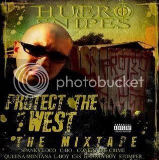 Huero Snipes Protect The West MixTape