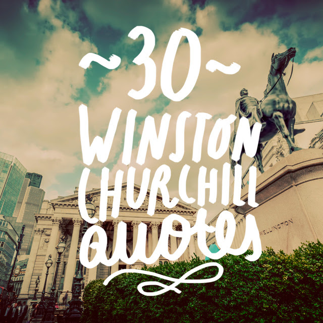 30 Famous Winston Churchill Quotes Bright Drops