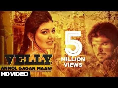 Velly Video Lyrics Anmol Gagan Maan Preet Hundal Latest Punjabi Song