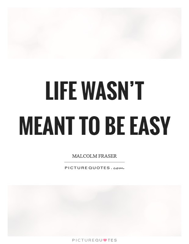 Life Is Easy Quotes Sayings Life Is Easy Picture Quotes