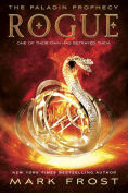 Title: Rogue: The Paladin Prophecy Book 3, Author: Mark Frost