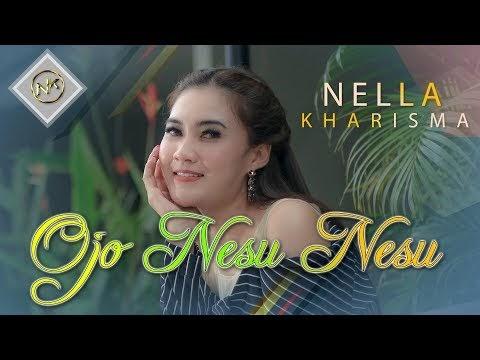 Lirik Lagu Nella Kharisma Ojo Nesu Blog Mix