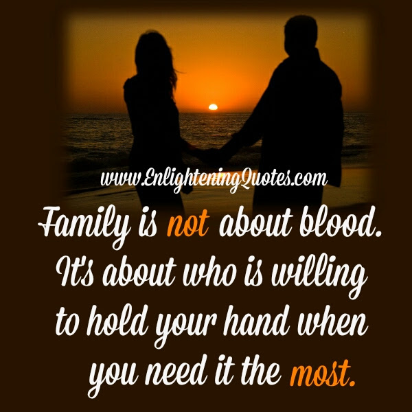 Family Is Not About Blood Enlightening Quotes