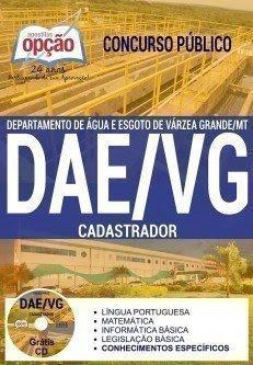 Apostila Concurso DAE-VG CADASTRADOR - Departamento de Água e Esgoto de Várzea Grande / MT