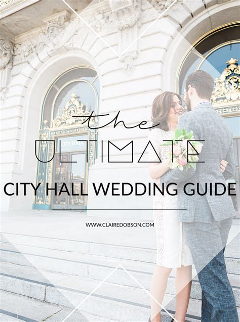 The Ultimate Guide to your San Francisco City Hall Wedding
