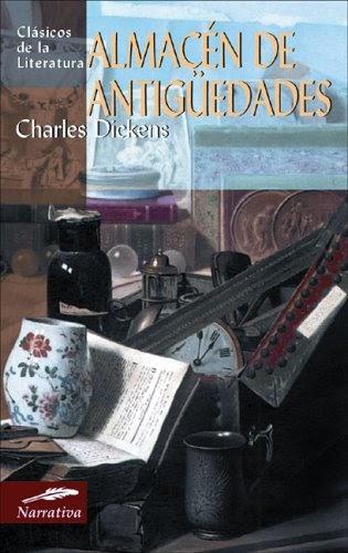 Ebooks Almacén De Antigüedades (Clásicos De La Literatura Universal) Gratis En Español Para ... @tataya.com.mx