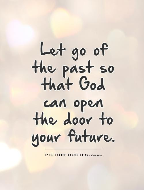 Quotes About Better Past 108 Quotes