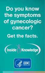 Do you know the symptoms of gynecologic cancer? Get the facts.