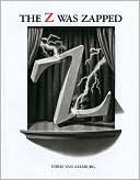 Z Was Zapped by Chris Van Allsburg: Book Cover