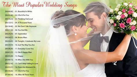 Best Wedding Songs Playlist 2018   The Most Popular