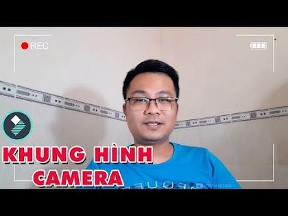Cách thêm Khung Camera đang ghi hình vào Video với Filmora 9
