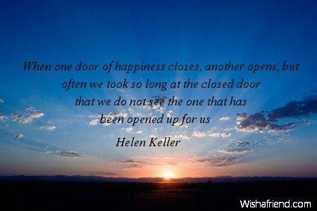 Helen Keller Quote When One Door Of Happiness Closes Another Opens