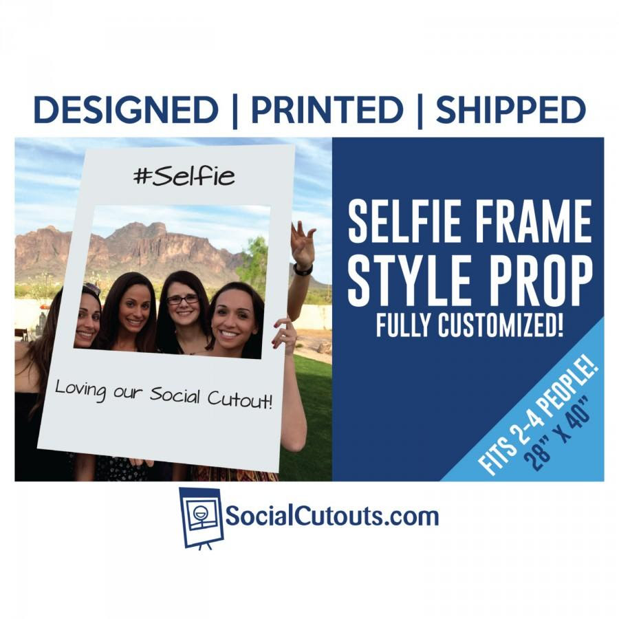 Selfie Frame Printed And Shipped To You Perfect Photo Prop For