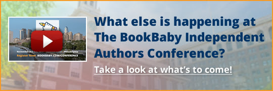 What else is happening at The BookBaby Independent Authors Conference? Take a look at what's to come!