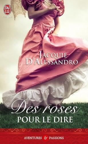 Couverture Des roses pour le dire