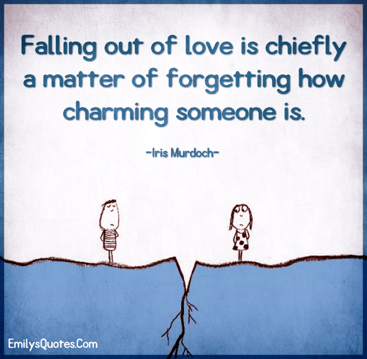 Falling Out Of Love Is Chiefly A Matter Of Forgetting How Popular