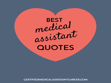 Medical Assistant Quotes Certified Medical Assistant Career