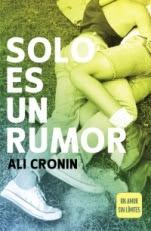 Solo es un rumor (Girl heart boy II) Ali Cronin
