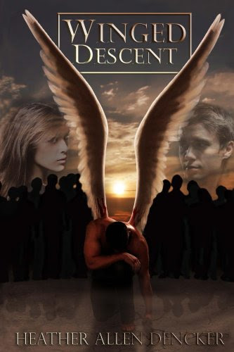 Winged Descent (The Winged Trilogy) by Heather Allen Dencker