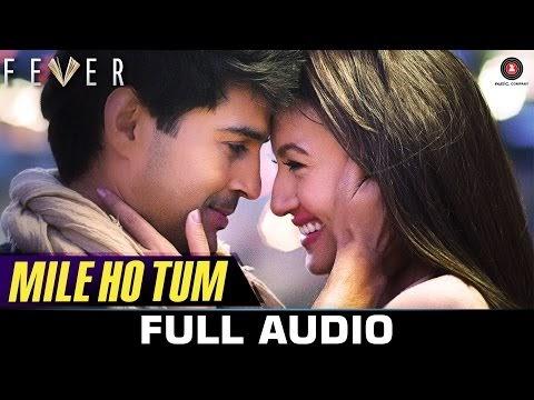 मिले हो तुम हमको / Mile Ho Tum Humko Hindi & English Lyrics