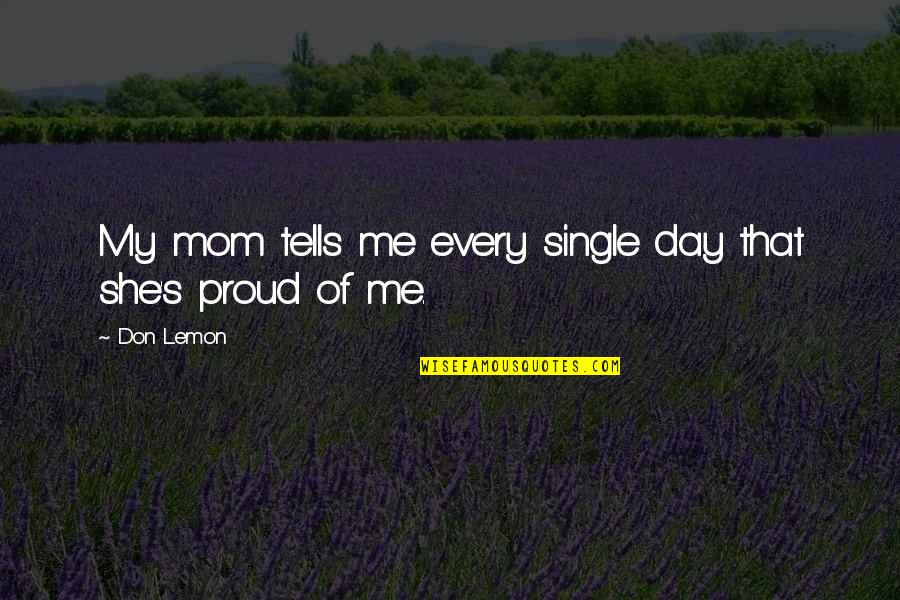 Im A Proud Single Mom Quotes Top 1 Famous Quotes About Im A Proud