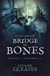 Bridge of Bones by Richard Gleaves