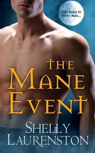 The Mane Event (The Pride Series) by Shelly Laurenston