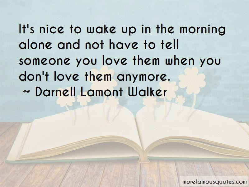 Tell Someone You Love Them Quotes Top 48 Quotes About Tell Someone