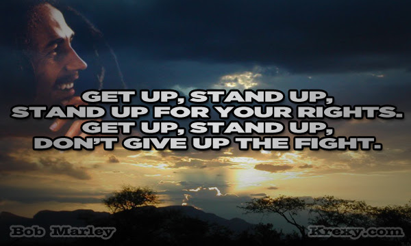 Bob Marley Quotes Get Up Stand Up Krexy Living